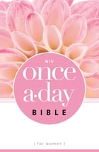NIV, Once-A-Day: Bible for Women, eBook by Livingstone Corporation