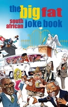 The Big Fat South African Joke Book by Compilation Compilation