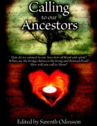 Calling to Our Ancestors Ebook by Sarenth Odinsson
