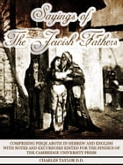 Sayings Of The Jewish Fathers Pirqe Aboth by Charles Taylor