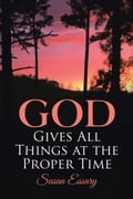 God Gives All Things at the Proper Time 4e9499dd-9990-4479-8d14-13d7fe980bc4