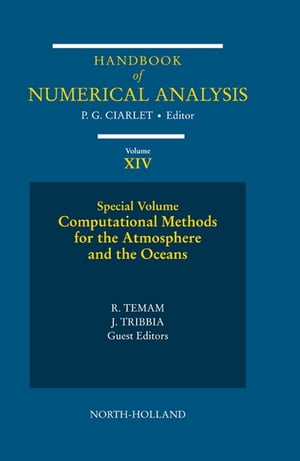 Computational Methods for the Atmosphere and the Oceans Special Volume