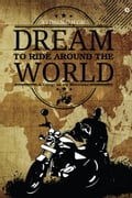 Dream to Ride around the World fc9f126c-5503-4fd6-b7a0-d07bb78d6670