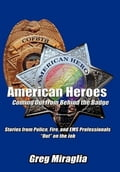 American Heroes Coming Out from Behind the Badge a3921e12-fa06-42aa-822d-9907a6c8c979