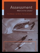 Assessment: What's In It For Schools?