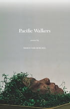 Pacific Walkers: Poems