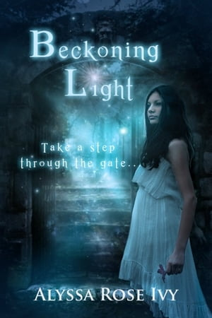 Beckoning Light (The Afterglow Trilogy, # 1) by Alyssa Rose Ivy