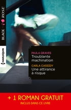 Troublante machination - Une attirance à risque - Captive d'un étranger: (promotion) by Paula Graves