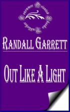 Out Like a Light (Illustrated) by Randall Garrett