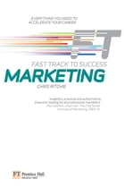 Marketing: Fast Track to Success: Fast Track to Success ePub eBook by Chris Ritchie
