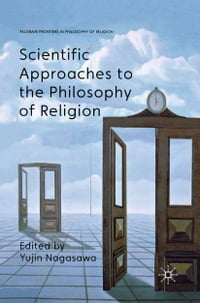 Scientific Approaches to the Philosophy of Religion