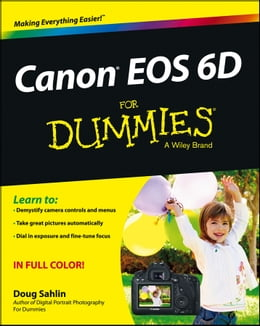 Book Canon EOS 6D For Dummies by Doug Sahlin