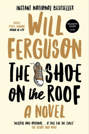 The Shoe on the Roof by Will Ferguson