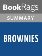 Brownies by ZZ Packer l Summary & Study Guide by BookRags