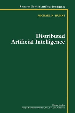 Book Distributed Artificial Intelligence: Volume I by Huhns, Michael N.