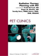 Radiation Therapy Planning, An Issue of PET Clinics by Sushil Beriwal