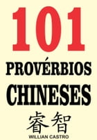 101 Provérbios chineses by Willian Castro