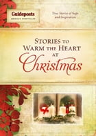 Stories to Warm the Heart at Christmas by Various Compiled