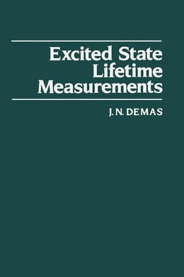 Book Excited State Lifetime Measurements by Demas, J