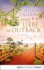 Eine Liebe im Outback: Roman by Irene Anders