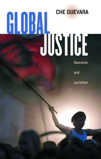Global Justice: Liberation and Socialism