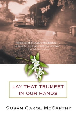 Book Lay that Trumpet in Our Hands by Susan Carol McCarthy