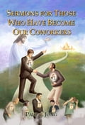 9788928220564 - Paul C. Jong: SERMONS FOR THOSE WHO HAVE BECOME OUR COWORKERS (I) - 도 서