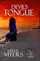 Devil's Tongue by Steve Myers
