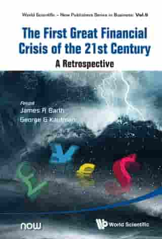 First Great Financial Crisis Of The 21st Century, The: A Retrospective by Dinah Mcnhicols