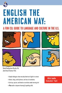 English the American Way: A Fun ESL Guide to Language and Culture in the U.S. (with Embedded Audio…