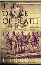 The Dance of Death by Francis Douce