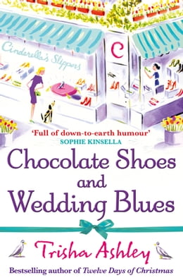 Book Chocolate Shoes and Wedding Blues by Trisha Ashley