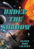 Under the Shadow 761a930a-b432-4335-8788-d47bca912b99