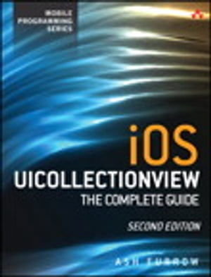 iOS UICollectionView The Complete Guide