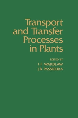 Book Transport and Transfer Process in Plants by Wardlaw, I