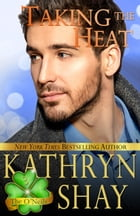 Taking The Heat: Book 3 by Kathryn Shay