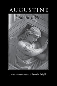 Augustine and the Bible