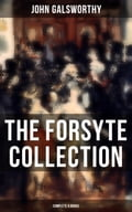 9788027230204 - John Galsworthy: THE FORSYTE COLLECTION - Complete 9 Books - Kniha
