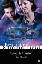 Bernice Summerfield: Adorable Illusion by Gary Russell