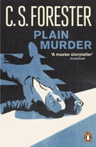 Plain Murder by C.S. Forester