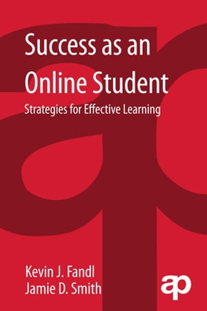 Success as an Online Student Strategies for Effective Learning