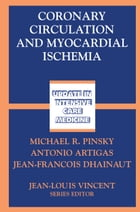 Coronary Circulation and Myocardial Ischemia by Michael R. Pinsky