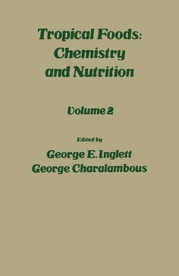 Book Tropical Food: Chemistry and Nutrition V2 by Inglett, George