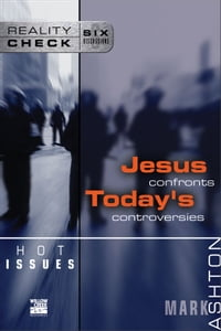 Hot Issues: Jesus Confronts Today's Controversies