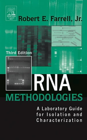 RNA Methodologies A Laboratory Guide for Isolation and Characterization