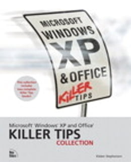 Book Microsoft Windows XP and Office Killer Tips Collection by Kleber Stephenson