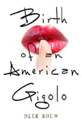 Birth of an American Gigolo c7cb815a-94be-4968-9443-8eff1101d553