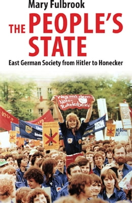 Book The People's State by Mary Fulbrook