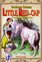 Little Red-cap by Brothers Grimm