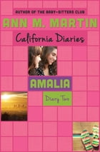 Amalia: Diary Two by Ann M. Martin